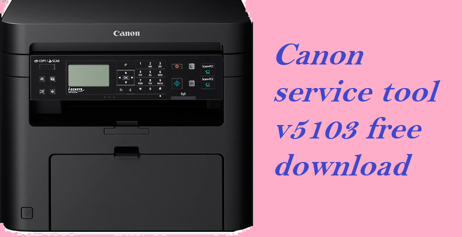 Canon Service Tool V5103 Free Download Reset Canon G1000 G2000 G3000